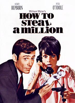 Cómo robar un millón y... - William Wyler