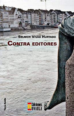 «Contra editores» de Selnich Vivas
