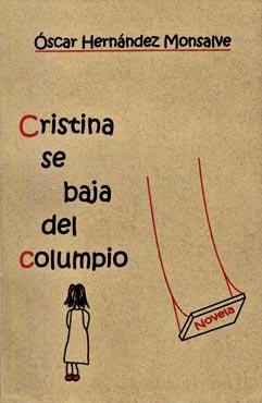 """Cristina se baja del columpio"" de Oscar Hernández Monsalve"