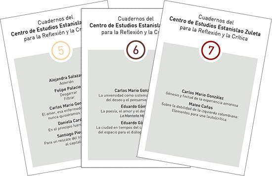 Tres portadas de la publicación seriada «Cuadernos del Centro de Estudios Estanislao Zuleta para la Reflexión y la Crítica»