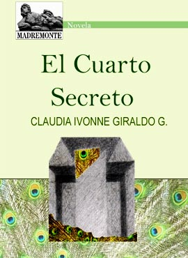 «El Cuarto Secreto» de Claudia Ivonne Giraldo G.