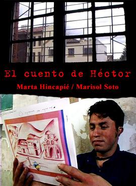 El cuento de Héctor - Marta Hincapié / Marisol Soto