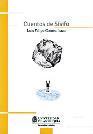 Portada del libro «Cuentos de Sísifo» de Luis Felipe Gómez