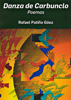 «Danza de Carbunclo» de Rafael Patiño