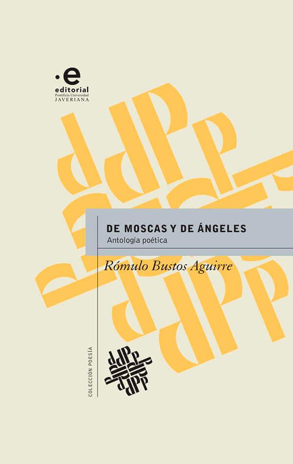 Portada del libro «De moscas y de ángeles» de Rómulo Bustos Aguirre
