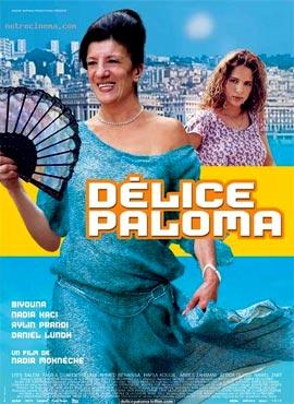 Deliciosa Paloma - Nadir Moknèche