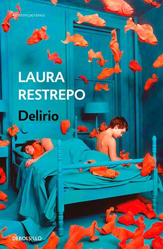 Portada del libro «Delirio» de Laura Restrepo