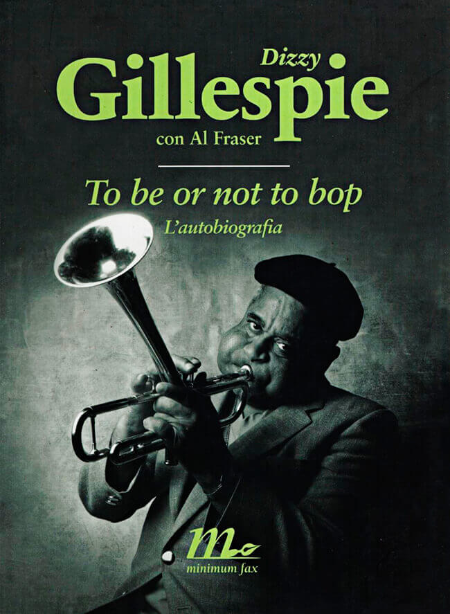 Portada del libro «To Be or Not to Bop» de Dizzy Gillespie y Al Frazer