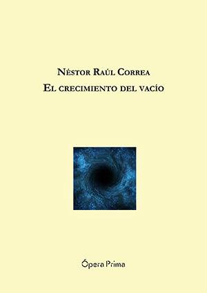 Portada del libro de poemas «El crecimiento del vacío» de Néstor Raúl Correa