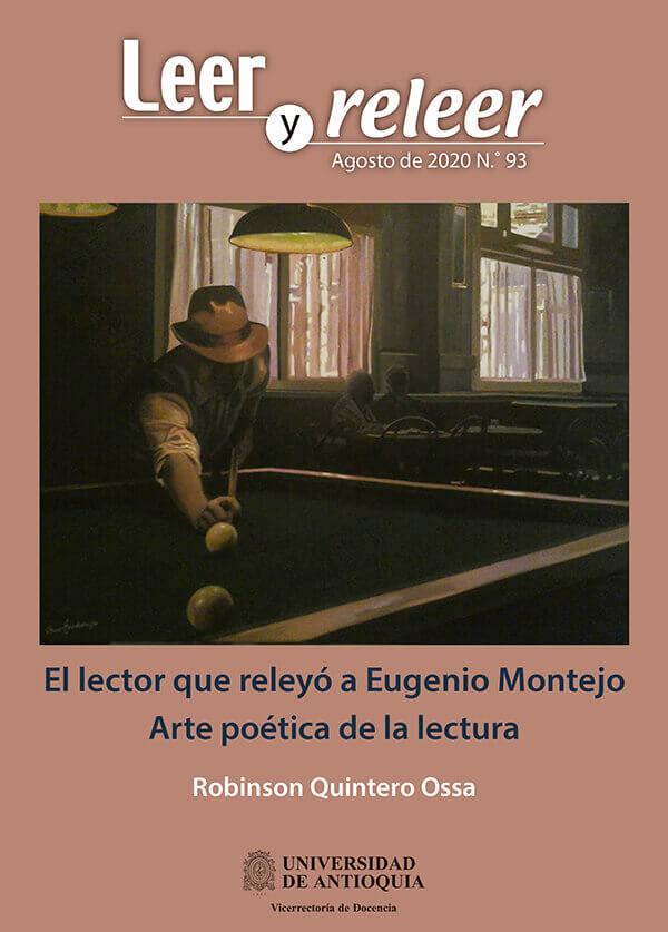 Portada de la revista «Leer y releer» dedicada al libro «El lector que releyó a Eugenio Montejo» de Robinson Quintero Ossa