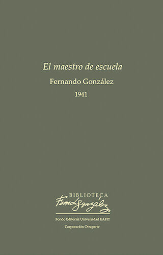 Portada de «El maestro de escuela» de Fernando González
