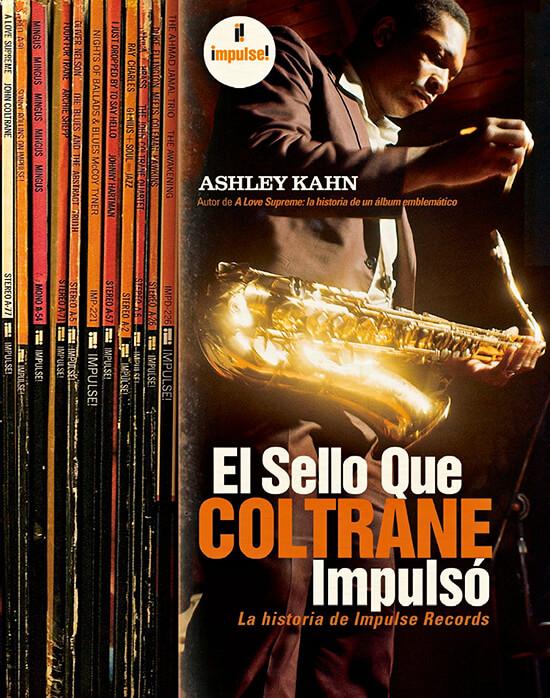 Portada del libro «El sello que Coltraine impulsó» de Ashley Kahn