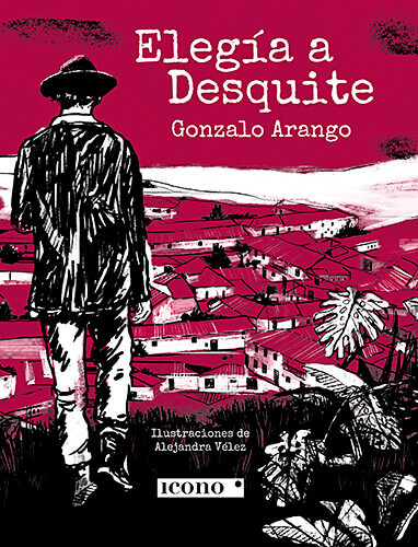 Portada del libro «Elegía a Desquite» de Gonzalo Arango