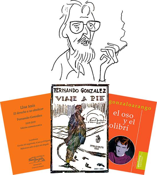 Montaje de un autorretrato de Elkin Obregón con las portadas de los libros «Una tesis» y «Viaje a pie» de Fernando González y «El oso y el colibrí» de Gonzalo Arango.