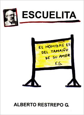 """Escuelita"" de Alberto Restrepo González"