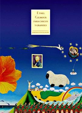 Ethel Gilmour para chicos y grandes - Por Martha Lucía Villafañe