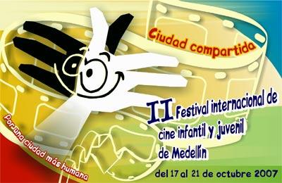 II Festival Internacional de Cine Infantil y Juvenil de Medellín 2007