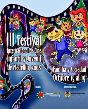 III Festival Internacional de Cine Infantil y Juvenil de Medellín 2008
