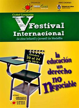 V Festival Internacional de Cine Infantil y Juvenil de Medellín 2010