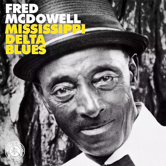 Carátula del álbum «Mississippi Delta Blues» de Fred McDowell