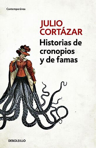 Portada del libro «Historias de cronopios y de famas» de Julio Cortázar