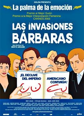 Las invasiones bárbaras - Denys Arcand