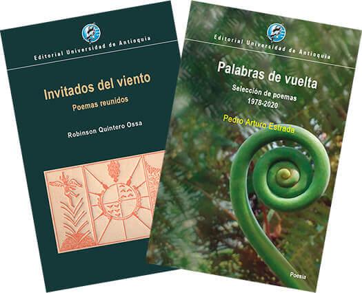 Portadas de las antologías poéticas «Invitados del viento» de Robinson Quintero Ossa y «Palabras de vuelta» de Pedro Arturo Estrada