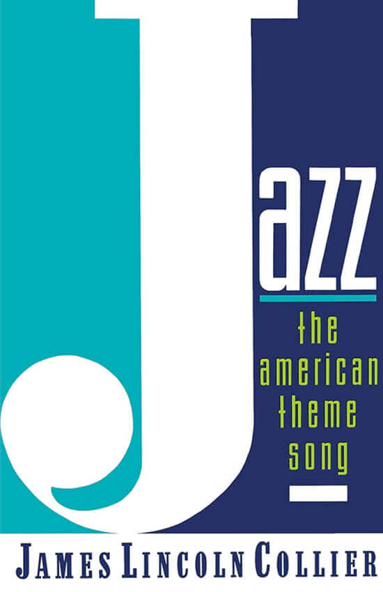 Portada del libro «Jazz - The American Theme Song» por James Lincoln Collier
