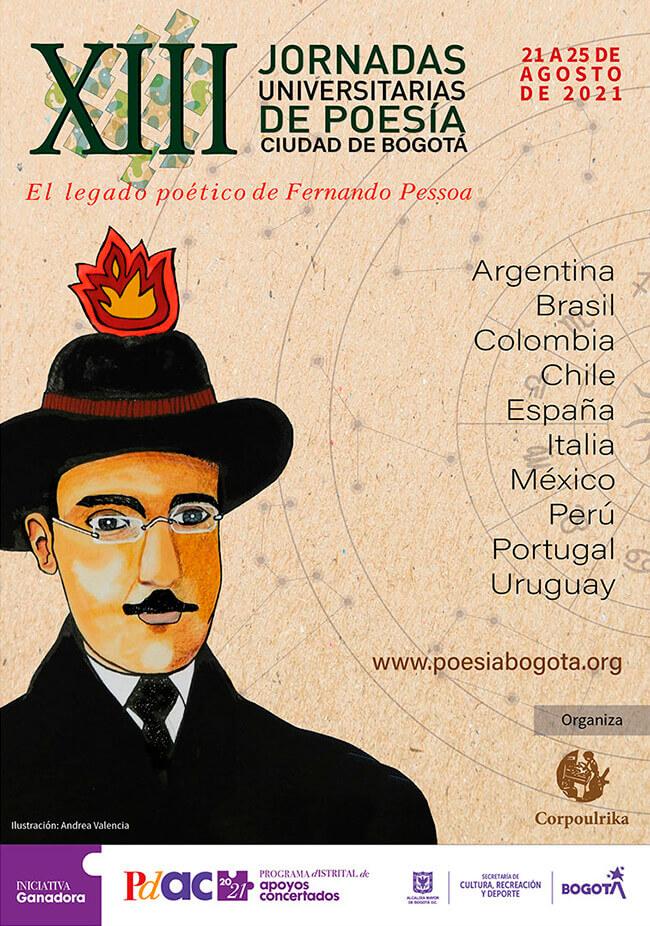 Afiche de las XIII Jornadas Universitarias de Poesía Ciudad de Bogotá - El legado poético de Fernando Pessoa