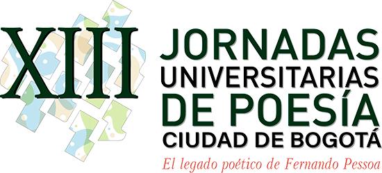XIII Jornadas Universitarias de Poesía Ciudad de Bogotá - El legado poético de Fernando Pessoa