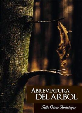 Abreviatura del árbol - Julio César Arciniegas
