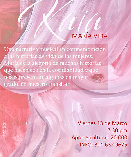 Afiche de la propuesta musical «María Vida» de la cantautora Kaia - Pintura de Marcel Rodrigues