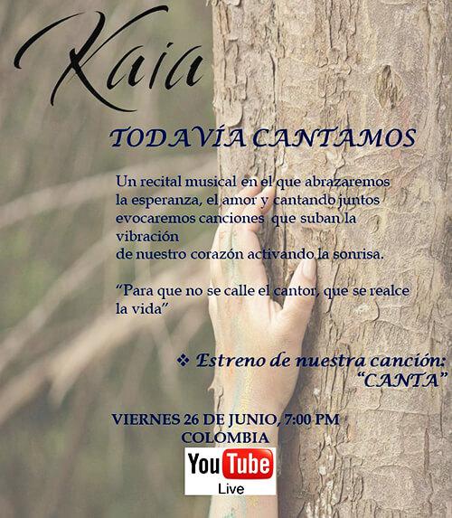 Afiche del concierto «Todavía cantamos» de Kaia