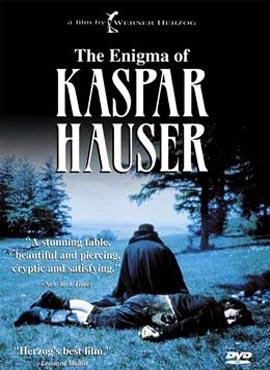 El enigma de Kaspar Hauser - Werner Herzog