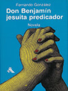 Don Benjamín, jesuita predicador - 1936