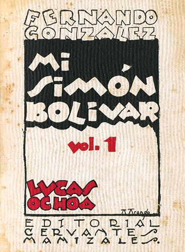 Mi Simón Bolívar - 1930