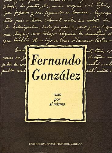 Fernando González visto por sí mismo - 1960