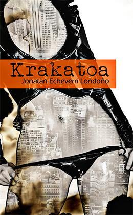 """""""Krakatoa"""" de Jonatan Echeverri Londoño"""