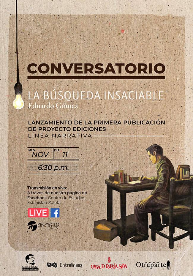 Afiche de convocatoria para la presentación del libro «La búsqueda insaciable» de Eduardo Gómez