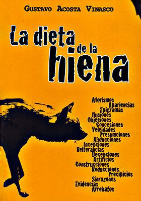 """""""La dieta de la hiena"""" de Gustavo Acosta Vinasco"""