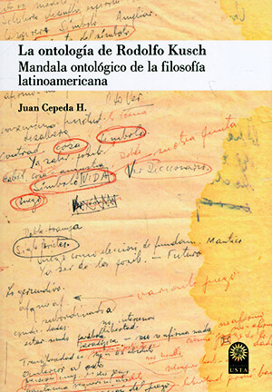 Portada del libro «La ontología de Rodolfo Kush» de Juan Cepeda H.