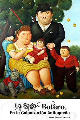"""La saga Botero en la colonización antioqueña"" de Jaime Botero Echeverri"