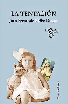 """""""La tentación"""" de Juan Fernando Uribe"""