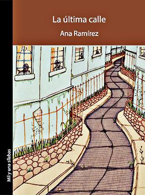 """""""La última calle"""" de Ana Ramírez"""
