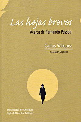 """""""Las hojas breves"""" de Carlos Vásquez"""