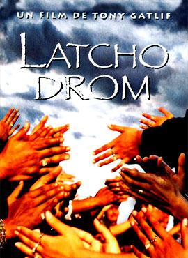Latcho Drom - Tony Gatlif