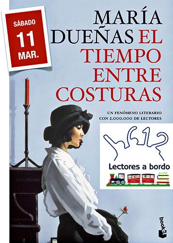 """Club de lectura """"Lectores a bordo"""" - El tiempo entre costuras (María Dueñas)"""