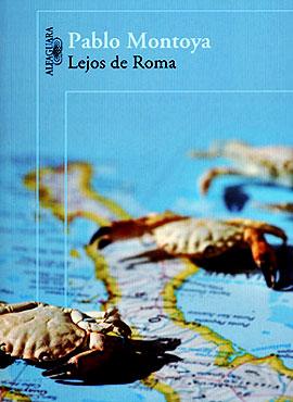 Novela «Lejos de Roma» de Pablo Montoya