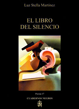 """""""El libro del silencio"""" de Luz Stella Martínez"""