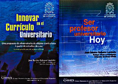 """""""Innovar en el currículo universitario"""" (segunda edición) y """"Ser profesor universitario hoy"""" (segunda edición) de José Ramiro Galeano"""